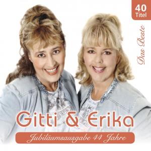 Das Beste - Jubiläumsausgabe 44 Jahre Gitti & Erika